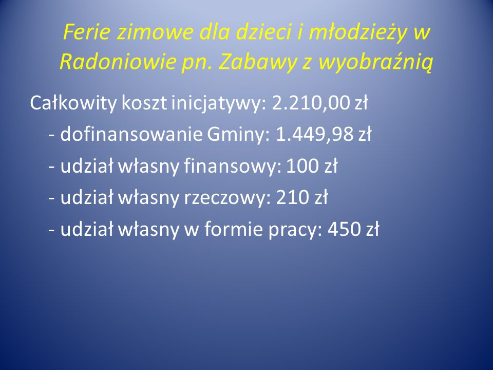Ferie zimowe dla dzieci i młodzieży w Radoniowie pn