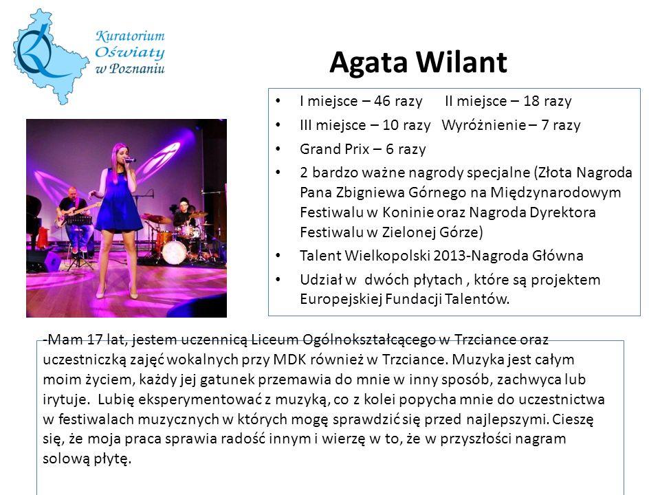Agata Wilant I miejsce – 46 razy II miejsce – 18 razy