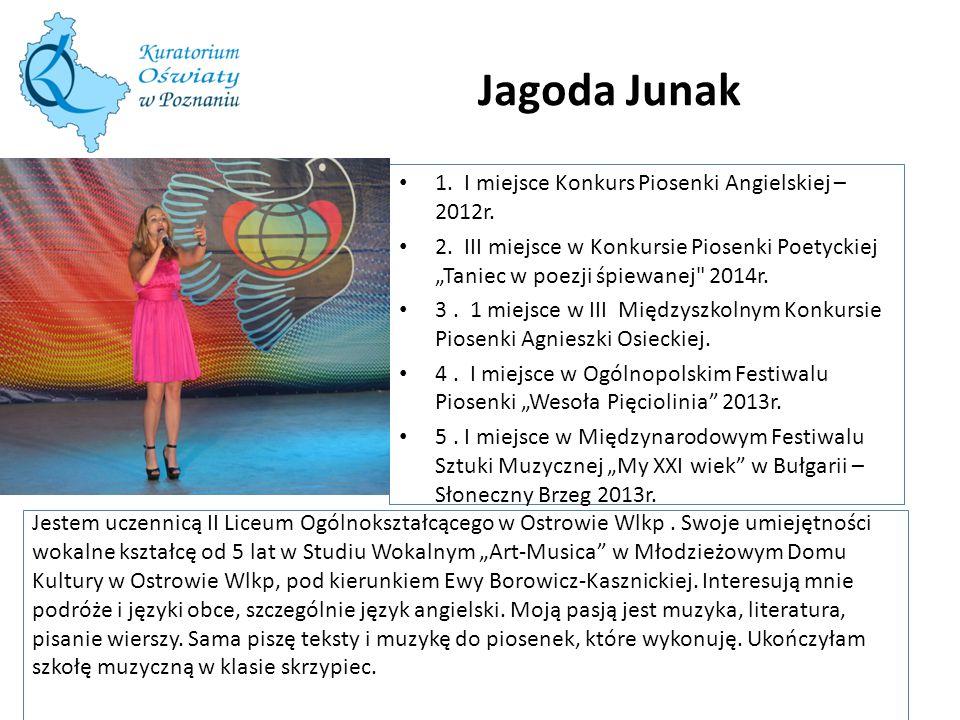 Jagoda Junak 1. I miejsce Konkurs Piosenki Angielskiej – 2012r.