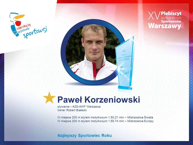 Paweł Korzeniowski Najlepszy Sportowiec Roku