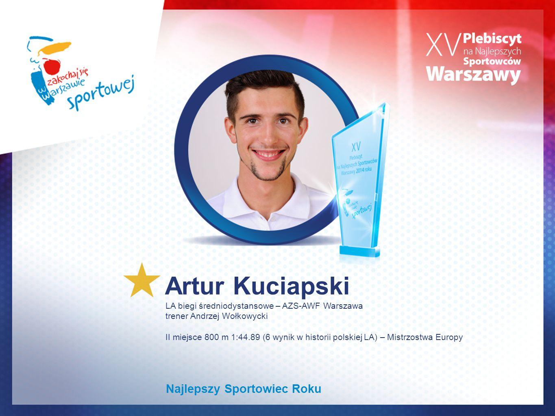 Artur Kuciapski Najlepszy Sportowiec Roku