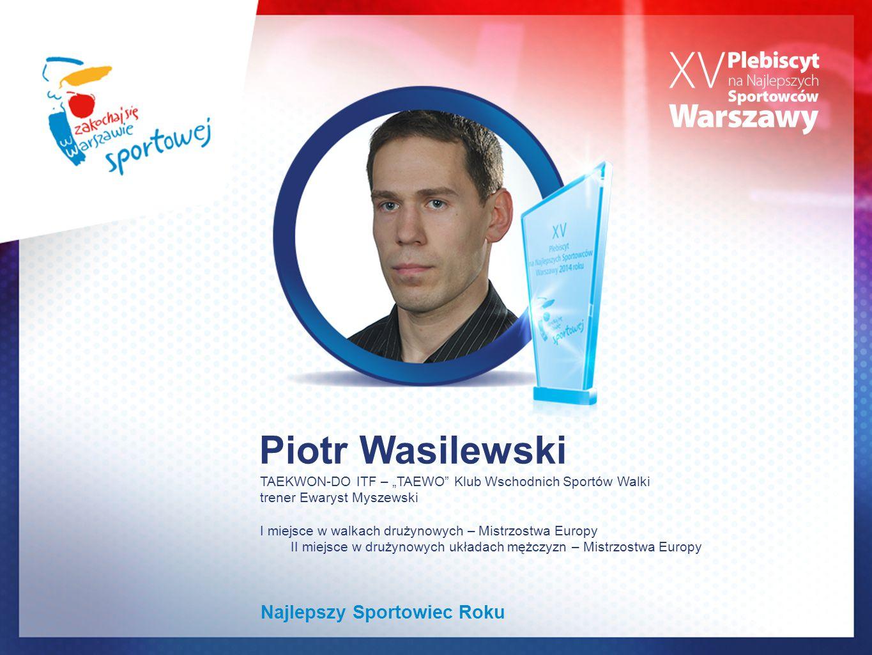 Piotr Wasilewski Najlepszy Sportowiec Roku