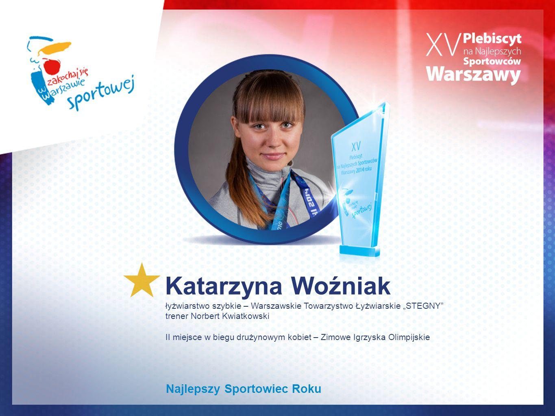 Katarzyna Woźniak Najlepszy Sportowiec Roku