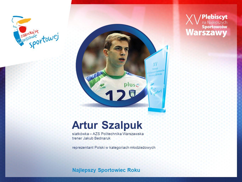 Artur Szalpuk Najlepszy Sportowiec Roku