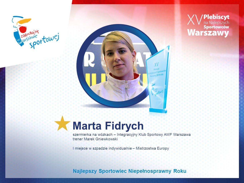 Marta Fidrych Najlepszy Sportowiec Niepełnosprawny Roku