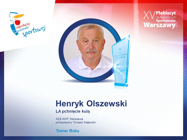 Henryk Olszewski LA pchnięcie kulą Trener Roku AZS-AWF Warszawa