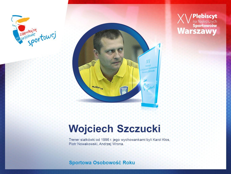 Wojciech Szczucki Sportowa Osobowość Roku