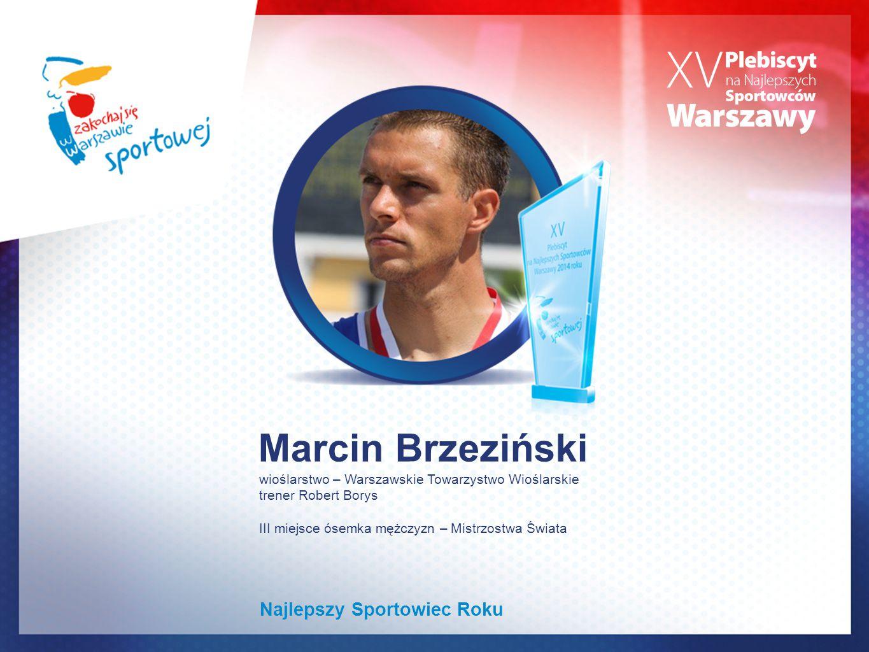 Marcin Brzeziński Najlepszy Sportowiec Roku