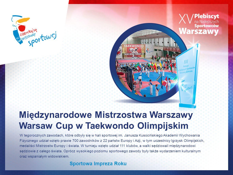 Międzynarodowe Mistrzostwa Warszawy Warsaw Cup w Taekwondo Olimpijskim