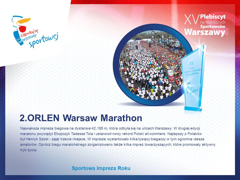 2.ORLEN Warsaw Marathon Sportowa Impreza Roku