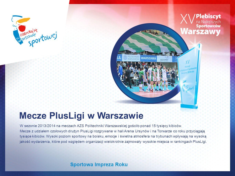 Mecze PlusLigi w Warszawie