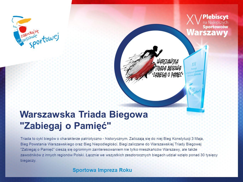 Warszawska Triada Biegowa Zabiegaj o Pamięć