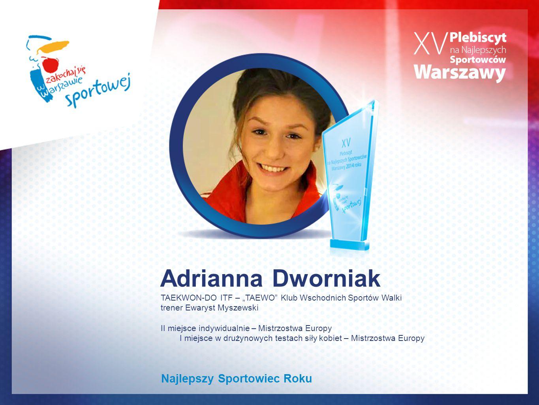 Adrianna Dworniak Najlepszy Sportowiec Roku
