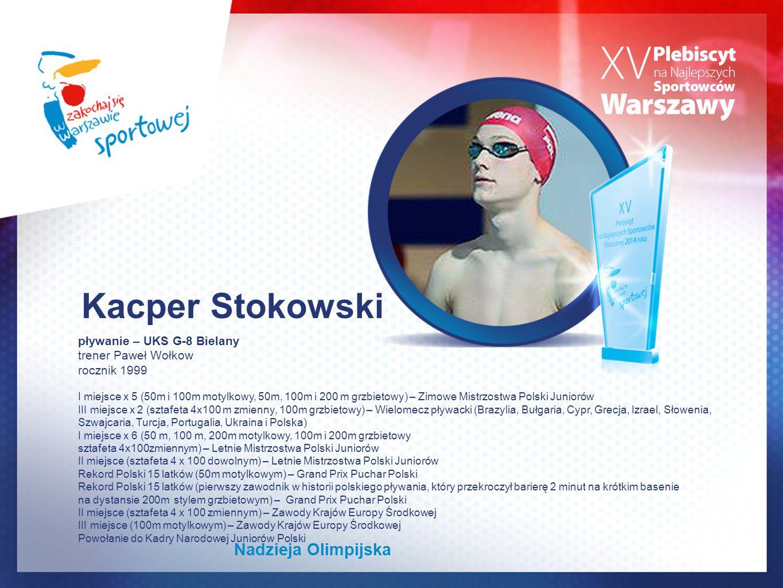 Kacper Stokowski Nadzieja Olimpijska pływanie – UKS G-8 Bielany