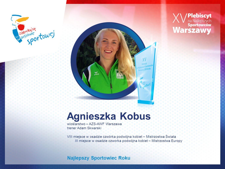 Agnieszka Kobus Najlepszy Sportowiec Roku