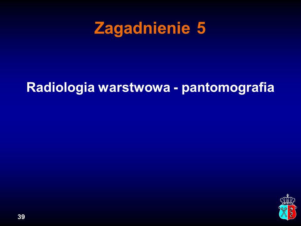 Radiologia warstwowa - pantomografia