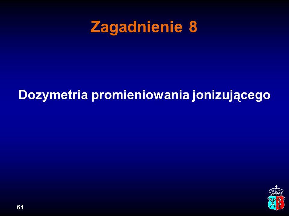Dozymetria promieniowania jonizującego