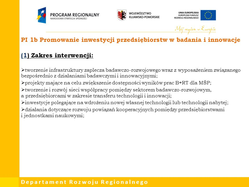 PI 1b Promowanie inwestycji przedsiębiorstw w badania i innowacje