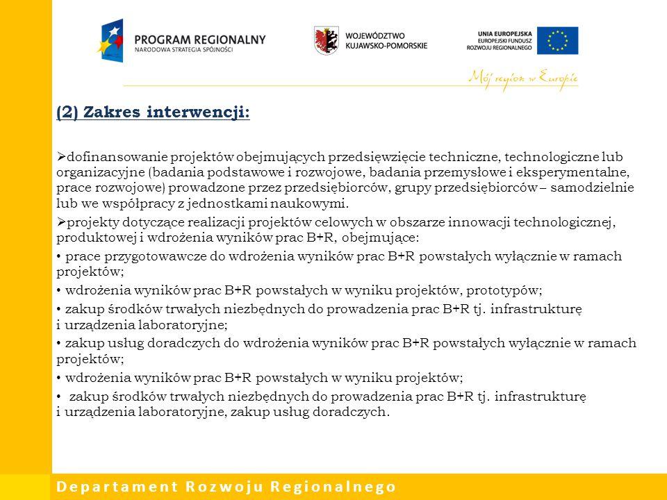 (2) Zakres interwencji: