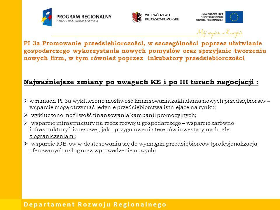 Najważniejsze zmiany po uwagach KE i po III turach negocjacji :