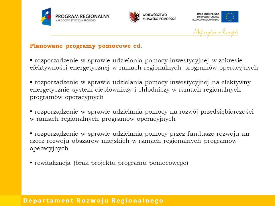 Planowane programy pomocowe cd.