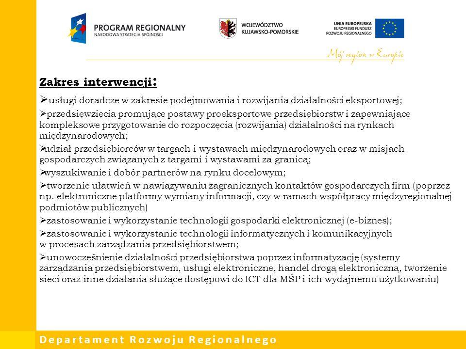Zakres interwencji: usługi doradcze w zakresie podejmowania i rozwijania działalności eksportowej;