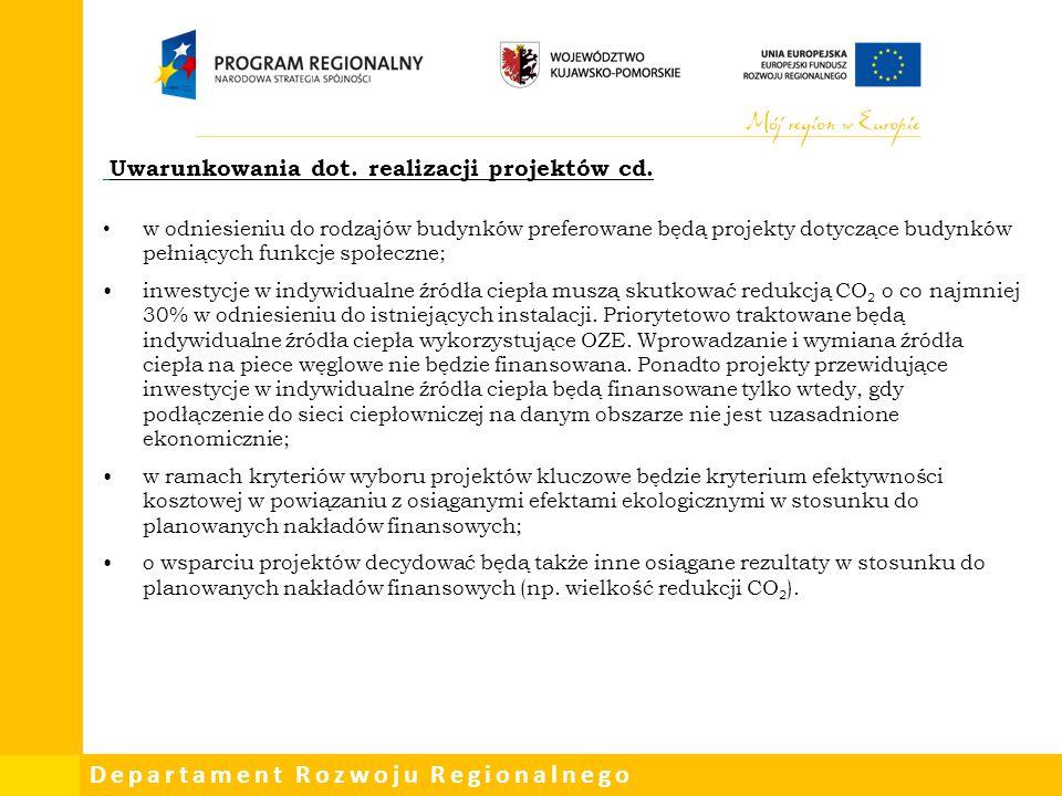 Uwarunkowania dot. realizacji projektów cd.