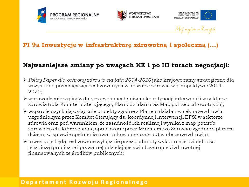 PI 9a Inwestycje w infrastrukturę zdrowotną i społeczną (…)