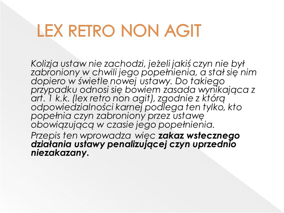 LEX RETRO NON AGIT