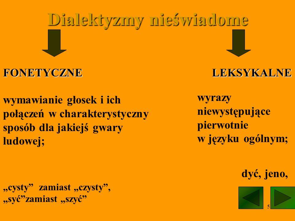 Dialektyzmy nieświadome