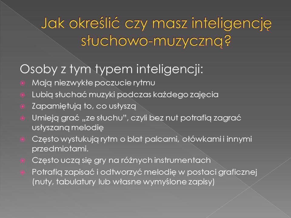 Jak określić czy masz inteligencję słuchowo-muzyczną