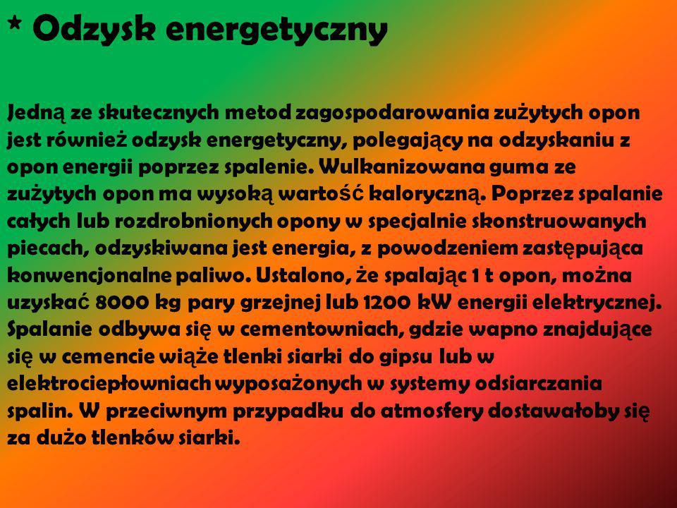 * Odzysk energetyczny