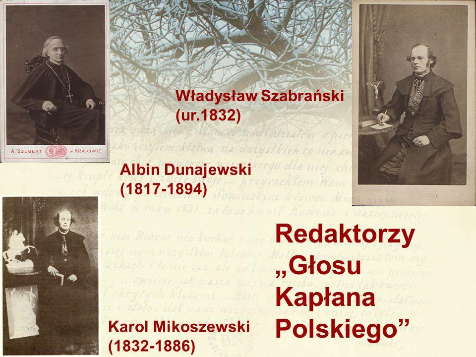 """Redaktorzy """"Głosu Kapłana Polskiego Władysław Szabrański (ur.1832)"""