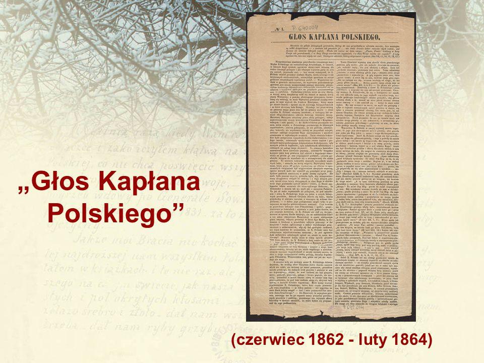 """""""Głos Kapłana Polskiego (czerwiec 1862 - luty 1864)"""