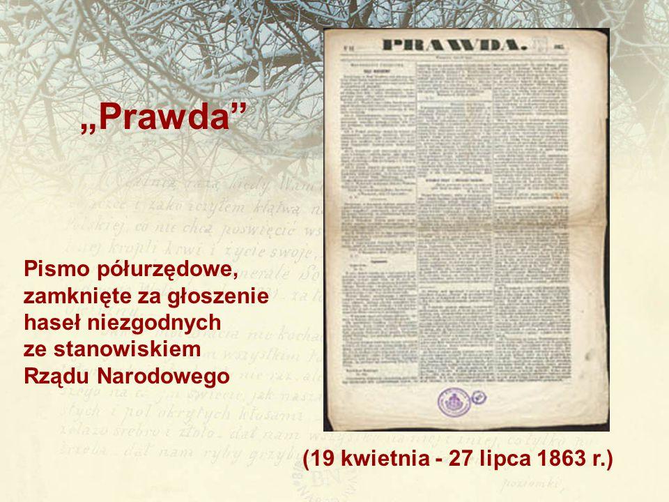 """""""Prawda Pismo półurzędowe, zamknięte za głoszenie haseł niezgodnych"""