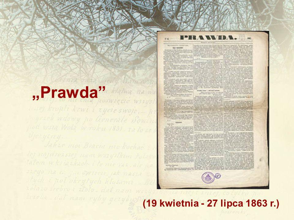 """""""Prawda (19 kwietnia - 27 lipca 1863 r.)"""