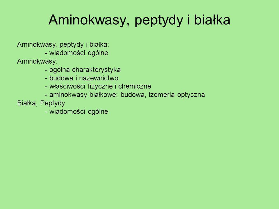 Aminokwasy, peptydy i białka