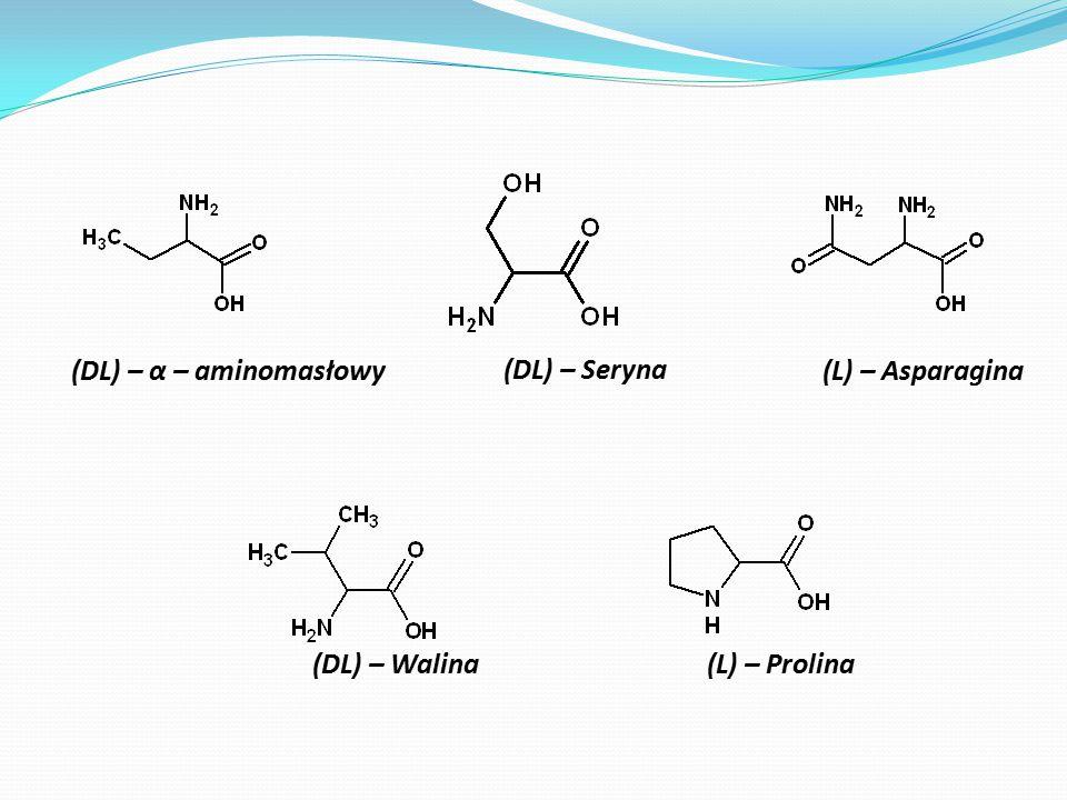 (DL) – Seryna (DL) – α – aminomasłowy (L) – Asparagina (DL) – Walina (L) – Prolina
