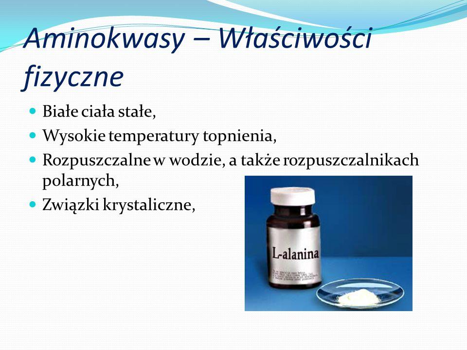 Aminokwasy – Właściwości fizyczne