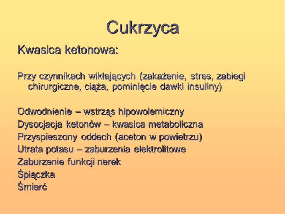 Cukrzyca Kwasica ketonowa: