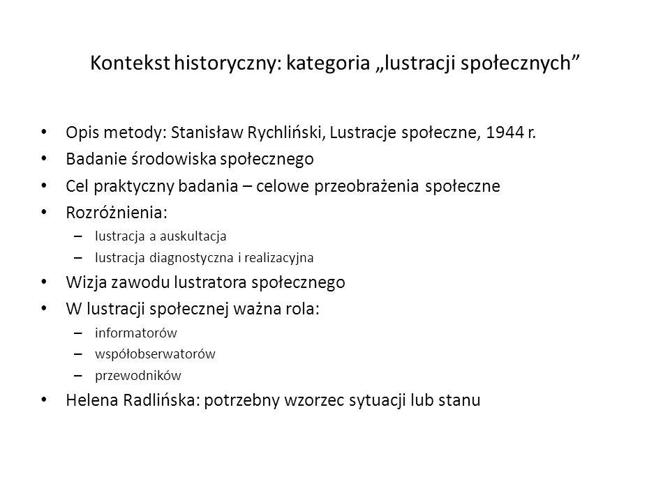 """Kontekst historyczny: kategoria """"lustracji społecznych"""