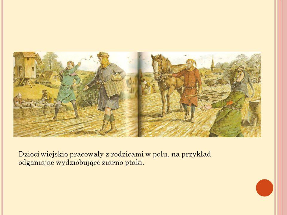 Dzieci wiejskie pracowały z rodzicami w polu, na przykład odganiając wydziobujące ziarno ptaki.