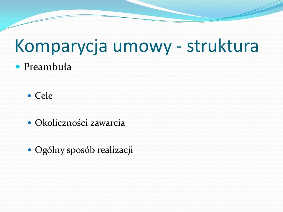 Komparycja umowy - struktura