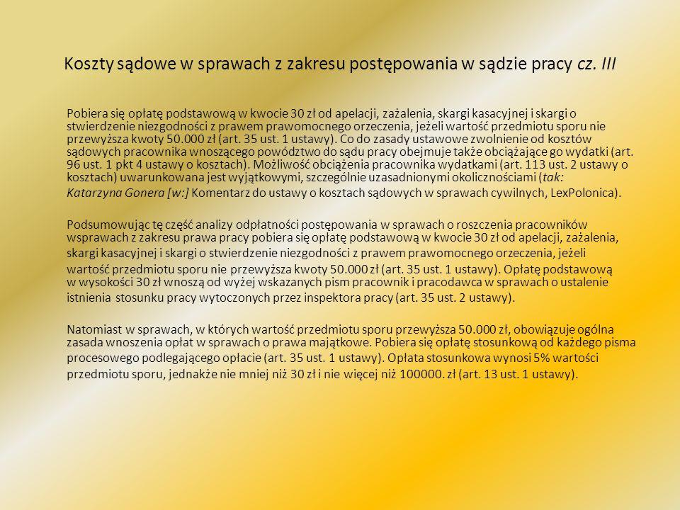Koszty sądowe w sprawach z zakresu postępowania w sądzie pracy cz. III