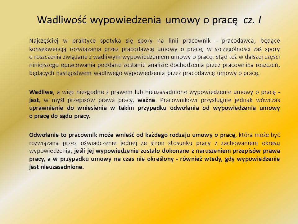 Wadliwość wypowiedzenia umowy o pracę cz. I