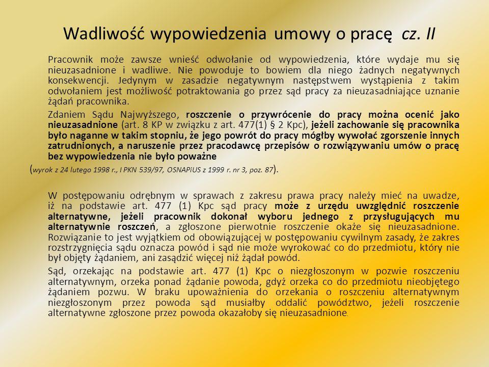 Wadliwość wypowiedzenia umowy o pracę cz. II