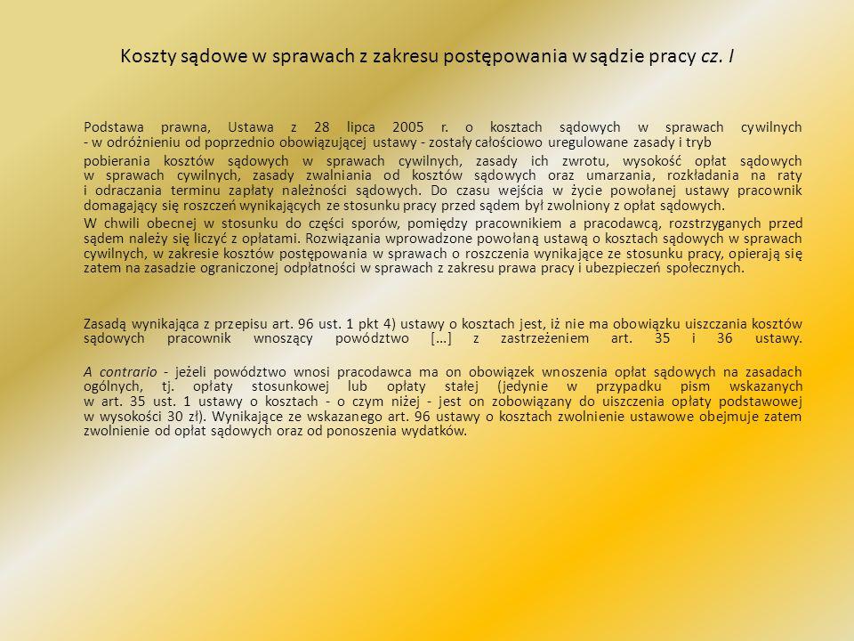 Koszty sądowe w sprawach z zakresu postępowania w sądzie pracy cz. I