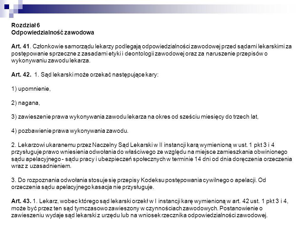 Rozdział 6 Odpowiedzialność zawodowa Art. 41