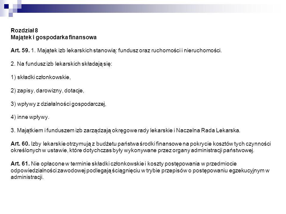 Rozdział 8 Majątek i gospodarka finansowa Art. 59. 1