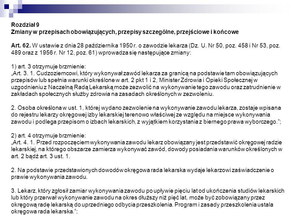 Rozdział 9 Zmiany w przepisach obowiązujących, przepisy szczególne, przejściowe i końcowe Art.